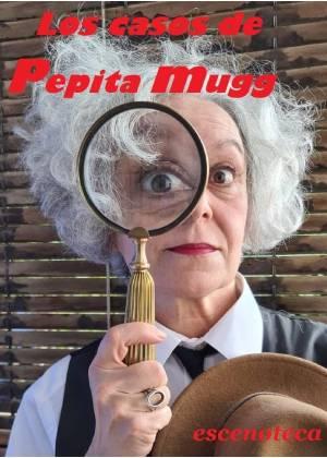 Los casos de la detective Pepita Mugg